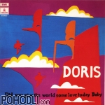 Doris - Did You Give the World Some Love Today Baby (CD)