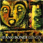 Ifang Bondi - Gis Gis (CD)