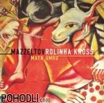 Rolinha Kross & Mazzeltov - Mayn Umru (CD)