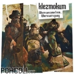 Klezmokum - Where We Come From.. Where We're Going (CD)