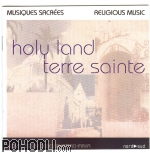 Field Recordings: Deben Bhattacharya Collection - Holy Land / Terre Sainte  (CD)