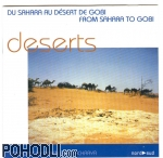 Field Recordings: Deben Bhattacharya Collection - Deserts - From Sahara to Gobi  (CD)