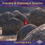 Parissa & Ens. Dastan - Shoorideh (2CD)