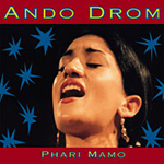 Ando Drom - Phari Mamo (CD)