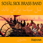 Schäl Sick Brass Band - Majnoun (CD)
