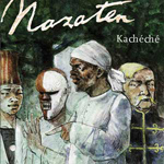 De Nazaten - Kacheche (CD)