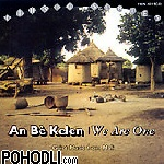 An Be Kelen We are the One - Mali - Griot Music (CD)