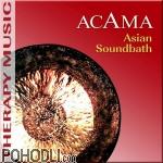 Acama - Asian Soundbath (CD)