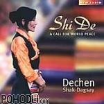Dechen ShakDagsay - Shi De - A Call for World Peace (CD)