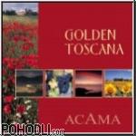 Acama - Golden Toscana (CD)