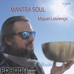 Miguel Lourenco - Mantra Soul (CD)