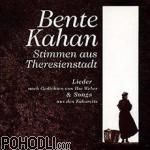 Bente Kahan - Stimmen aus Theresienstadt (CD)