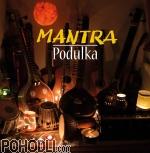 Mantra - Podulka (CD)