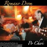 Romano Drom - Po Cheri (CD)
