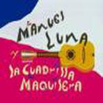 Manuel Luna & La Guadrilla Maquisera - Romper el Baile (CD)