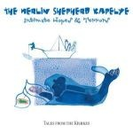 Merlin Shepherd Kapelye - Intimate Hopes and Terrors - Tales from the Kishkes (CD)