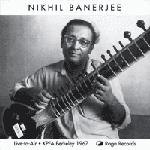 Nikhil Banerjee - Ragas: Chandrakaush, Khamaj (CD)