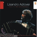Lisandro Adrover - Meets the Metropole Orchestra (CD)