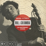 Various Artists - Roll Columbia: Woody Guthrie's 26 Northwest Songs (2CD)