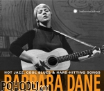 Barbara Dane - Hot Jazz, Cool Blues & Hard-Hiting Songs (2CD)