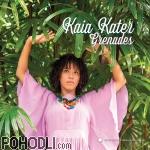 Kaia Kater - Grenades (CD)