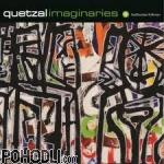Quetzal - Imaginaries (CD)