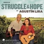 Agustín Lira and Alma - Songs of Struggle and Hope by Agustín Lira (CD)