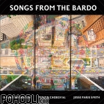 Laurie Anderson, Tenzin Choegyal, Jesse Paris Smith - Songs From The Bardo (CD)