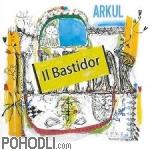 Arkul - Il Bastido (CD)