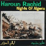 Haroun Rachid - Nights Of Algeria (CD)