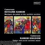 Various Artists - Cameroon - Bamum Kingdom - Palace and Secret Societies Music (CD)