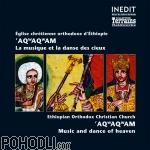 Ethiopian Orthodox Church Aqwaqwam - Music and Dance from Heaven (CD)