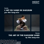 Ahn Sungwoo - Korea - The Art of the Daegeum Sanjo (CD)
