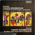 Taraful Bucureștilor - Romania: The Music Of The Gypsy Lăutari Of Bucharest (CD)