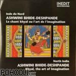Ashwini BhideDeshpande - North India: Khyal, The Art Of Imagination (CD)
