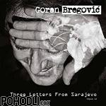 Goran Bregovic - Three Letters From Sarajevo (CD)