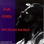 Aja Addy - The Medicine Man (CD)