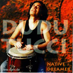 Dudu Tucci - Native Dreamer (CD)