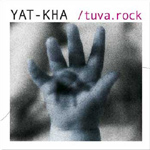 YatKha - Tuva Rock CD
