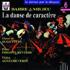 Reverdy Philippe, piano Reverdy Agnès, violon - La danse par le disque Vol.6 - Barre & milieu - La danse de caractère (CD)