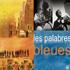 Les Palabres Bleues - Kulanjan (CD)