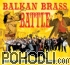 Fanfare Ciocarlia vs Boban & Marko Markovic Orchestra - Balkan Brass Battle CD