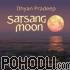 Dhyan Pradeep - Satsang Moon (CD)