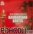 R. Vedavalli - Navagraha Kritis (CD)