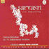 Dr.Balamurali Krishna - Sarvasri - The Beginning (CD)