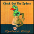 Zydeco Frog - Check out the Zydeco (CD)