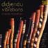Charlie McMahon - Didjeridu Vibrations (CD)
