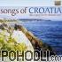 Klapa Cambi / Klapa Jelsa - Songs of Croatia - Klapa Singing from the Dalmatian Coast (CD)