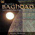 Ahmed Mukhtar - The Road to Baghdad (CD)
