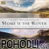 Noel McLoughlin - Home is the Rover - Traditional Songs from Scotland & Ireland (CD)